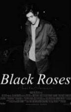 Black Roses [HS] by XxHarryStylesLofxX