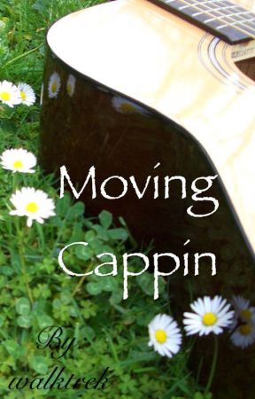 Moving Cappin {Completed!} by walktrek