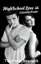 HighSchool Love *Stopped with editing by Together_Everlark