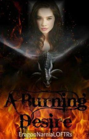 A Burning Desire - An Eragon Fanfiction by FantasybkLover