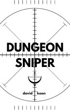Dungeon Sniper by davidkoon