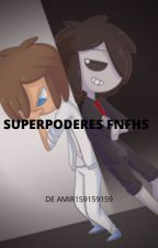 Superpoderes FNFHS by amirholaqhace