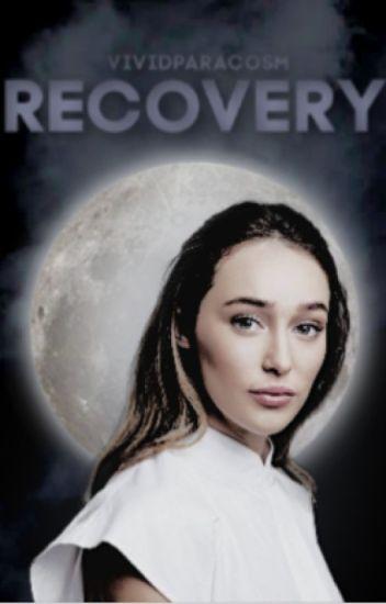 Recovery ◦ Scott McCall