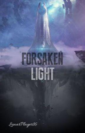 Forsaken Light by LunarPlayer16