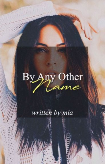 By Any Other Name: A Randy Orton Fan Fiction