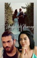 Erkenci kus-The unexpected marriage(Can yaman fanfic) by crusheddreamzzz