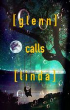 glenn calls linda ; by dropletsofclover