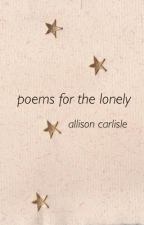 poems for the lonely by allisoncarlisle