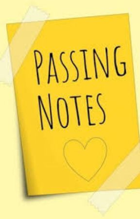 Passing Notes by glowwingup