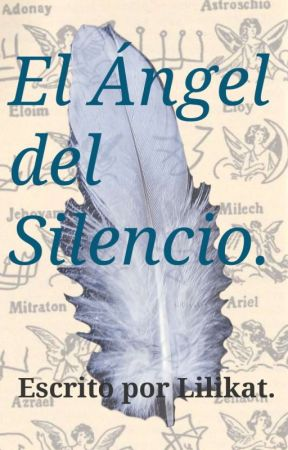 El Ángel Del Silencio. by LiliKT