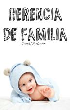Herencia de familia (Larry Stylinson- Editando) by JennifferGreen