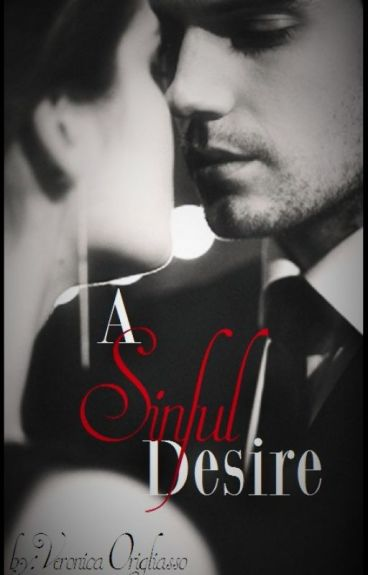 A Sinful Desire (SLOW UPDATES)