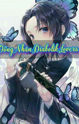 Đọc truyện đồng nhân diabolik lovers