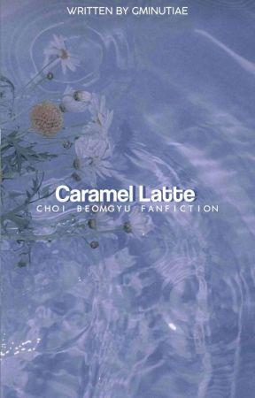 [✓] CARAMEL LATTE //: CBG by shadowtae-