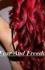 Fear And Freedom by Smile_With_Me