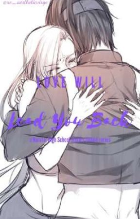 Love Will Lead You Back 《InoSai Book 2》 by xo_aestheticvirgo