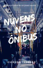 Nuvens no Ônibus by harrycarter1650332