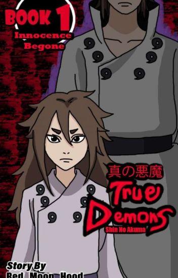 True Demons Book 1: Innocence Begone (Indra Otsutsuki)