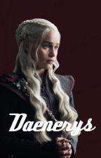 Daenerys  by breakerofchains