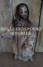 DollsAndSpooks Stories by DollsAndSpooks