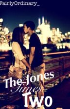 The Jones Times Two by FairlyOrdinary_