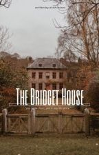 The Bridget House by witch-hexes
