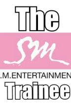 The SM Trainee by KpopTrash226