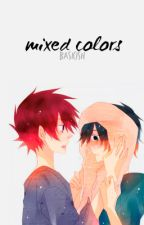 Mixed Colors [Pokemon Fanfic] by basicish