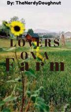 Lovers On A Farm by TheNerdyDoughnut
