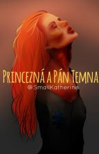 Princezná a Pán Temna by SmallKatherine