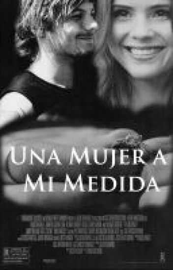 """Una Mujer a Mi Medida"" (Louis Tomlinson & tu)"
