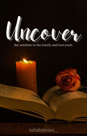 Uncover by lalalabanisa_