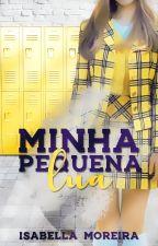 Minha Pequena Lua by IsabellaaMoreira
