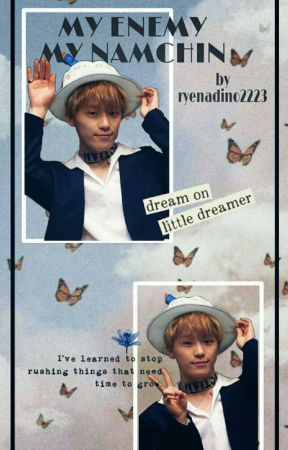MY ENEMY MY NAMCHIN❤(lee chan) [complete] by ryenadino2223