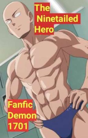 The Ninetailed Hero {Saitama Romance17-18+} by FanficDemon1701