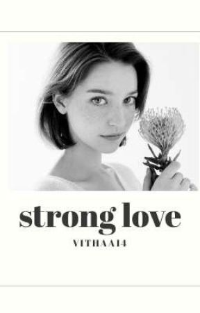 Strong Love by vithaa14