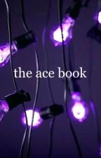 the ace book by goodluckfindingme