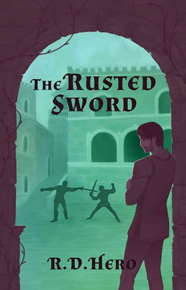 The Rusted Sword - EXCERPT by RoughDraftHero