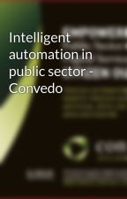 Intelligent automation in public sector - Convedo by Convedo