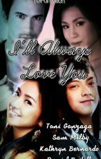 I'll Always Love You by TGFanfiction