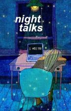 night talks ☾ hood ✔ by stajls