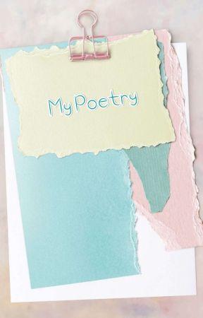 My Poetries. by Rainy0561