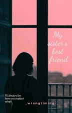My sister's best friend (gxg) by _wrongtiming-_