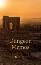 Dungeon Memos by KraigC