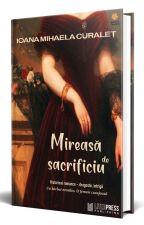 Mireasă de sacrificiu by PhoenixMihaela