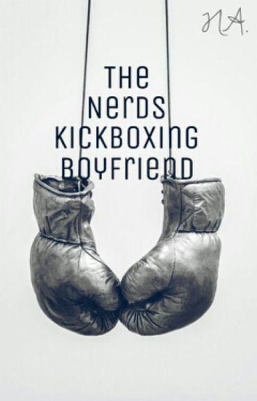 The Nerd's Kick-Boxing Boyfriend (ManxBoy)