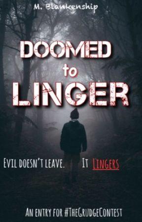 Doomed to Linger by RenegadeDrummer