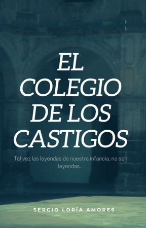 El Colegio de los Castigos. by user45109281