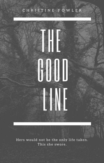 The Good Line