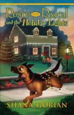 Rosco the Rascal and the Holiday Lights by ShanaGorian